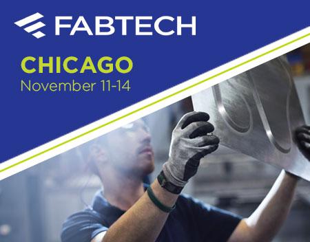 Visit Us at FABTECH® 2019