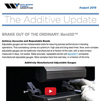 The Additive Update August 2019