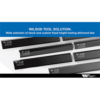 More Fixed Height Tooling Options, Faster Delivery