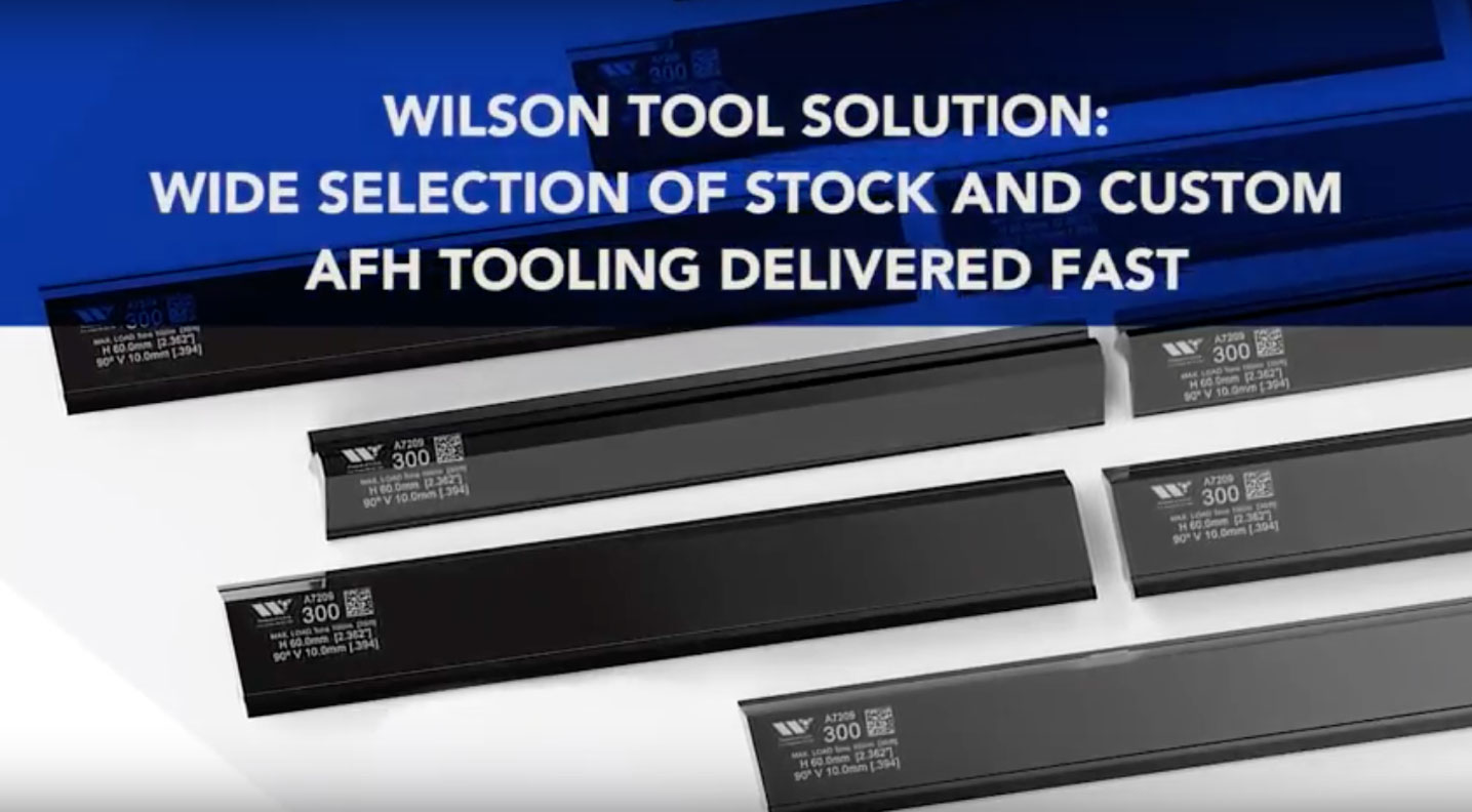 More AFH Tooling Options, Faster Delivery Video