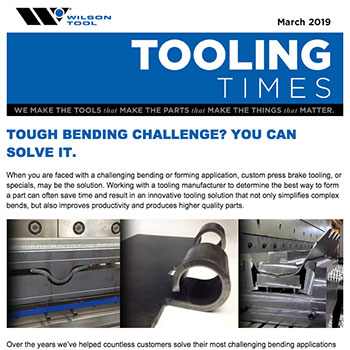 Tooling Times March 2019 Bending eNewsletter